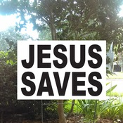 Jesus Saves Yard Sign with stake