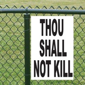 Thou Shall Not Kill Sign