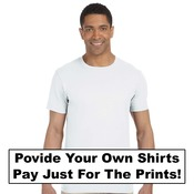 Provide your own , Pay for only the Prints