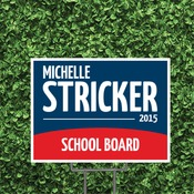 24x16 Political Campaign Yard Signs