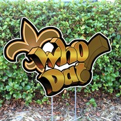 Who Dat! Yard Sign Cut Out